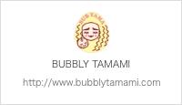 BUBBLY TAMAMI